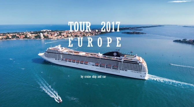 Europe Tour 2017 by ship and car